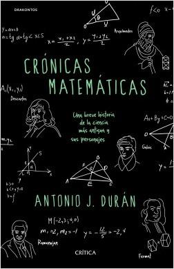 Portada 'Crónicas matemáticas' de Antonio J. Durán (Editorial Crítica)